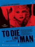Morrer Como Um Homem - 2009