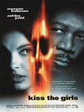 Kiss The Girls (Besos Que Matan) - 1997