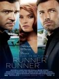 Runner Runner (Apuesta Máxima) - 2013
