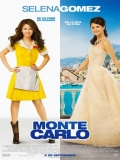 Monte Carlo (Princesa Por Accidente) - 2011