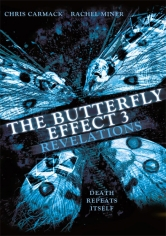 The Butterfly Effect 3 (El Efecto Mariposa 3) (2009)