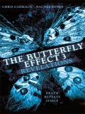 The Butterfly Effect 3 (El Efecto Mariposa 3) - 2009