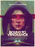 Bound To Vengeance - 2015