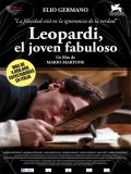 Leopardi, El Joven Fabuloso - 2014