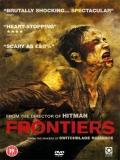 Frontière(s) (La Frontera Del Miedo) - 2007