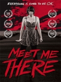 Meet Me There - 2014