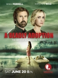 A Deadly Adoption - 2015