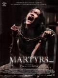 Martyrs (Mártires) - 2008