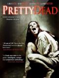 Pretty Dead - 2013