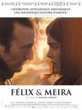 Félix Et Meira (Félix Y Meira) - 2014