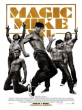 Magic Mike XXL - 2015