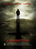 A Resurrection - 2013