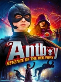 Antboy: Revenge Of The Red Fury - 2014
