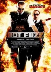 Hot Fuzz (Arma Fatal) (2007)