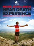 Near Death Experience - 2014