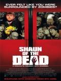 Shaun Of The Dead (El Desesperar De Los Muertos) - 2004