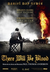 There Will Be Blood (Pozos De Ambición) (2007)