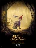 Over The Garden Wall (Más Allá Del Jardín) - 2014