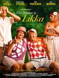 Eila, Rampe Ja Likka - 2014