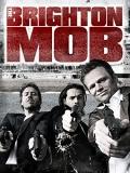 The Brighton Mob - 2015