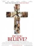 Do You Believe? (El Poder De La Cruz) - 2015