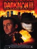 Darkman III: El Desafío - 1996