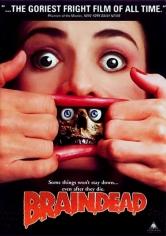 Braindead (Tu Madre Se Ha Comido A Mi Perro) (1992)