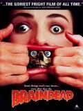 Braindead (Tu Madre Se Ha Comido A Mi Perro) - 1992