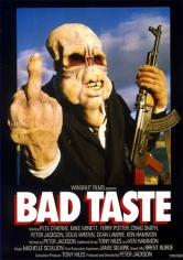 Bad Taste (Mal Gusto) (1987)