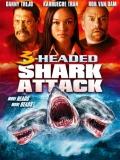 El Ataque Del Tiburón De Tres Cabezas - 2015