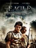 The Eagle (La Legión Del águila) - 2011