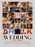 Drunk Wedding - 2015
