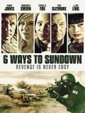 6 Ways To Sundown - 2015
