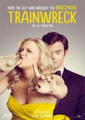 Trainwreck (Y De Repente Tú) (2015)
