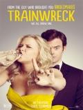 Trainwreck (Y De Repente Tú) - 2015