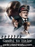 Gandhi To Hitler - 2011