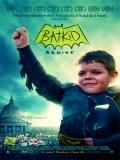 Batkid Begins: The Wish Heard Around The World - 2015