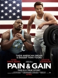 Pain And Gain (Dolor Y Dinero) - 2013