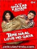Tere Naal Love Ho Gaya - 2012