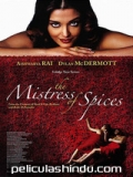 The Mistress Of Spices - 2005