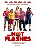 The Hot Flashes (A Por Ellas) - 2013