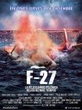 F-27, La Película - 2014