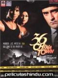 36 China Town - 2006