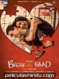 Break Ke Baad - 2010