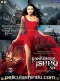 Dangerous Ishhq - 2012