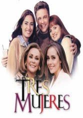 Tres Mujeres Version Corta