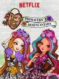 Ever After High: Primavera Desencantada - 2015