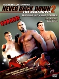 Never Back Down 2 (Rompiendo Las Reglas 2) - 2011