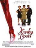 Kinky Boots (Pisando Fuerte) - 2005
