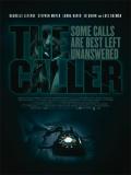 The Caller (Llamada Siniestra) - 2011